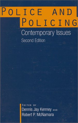 Police and Policing Contemporary Issues 2nd 1999 9780275954994 Front Cover