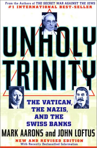 Unholy Trinity The Vatican, the Nazis, and the Swiss Banks Revised edition cover