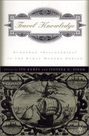Travel Knowledge European Discoveries in the Early Modern Period  2001 (Revised) edition cover