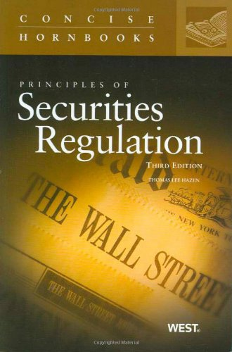 Principles of Securities Regulation, 3d the Concise Hornbook Series  3rd 2010 (Revised) edition cover