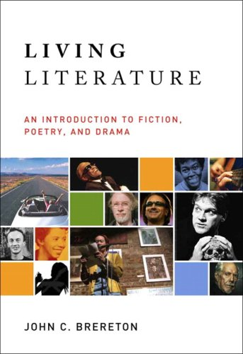Living Literature An Introduction to Fiction, Poetry, Drama  2007 9780321088994 Front Cover