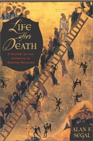 Life after Death A History of the Afterlife in Western Religion  2004 edition cover