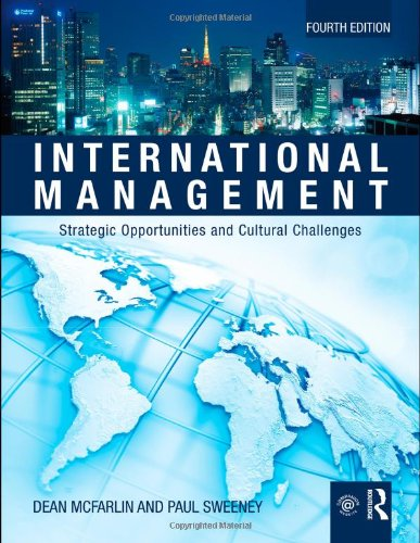 International Management Strategic Opportunities and Cultural Challenges 4th 2011 (Revised) edition cover
