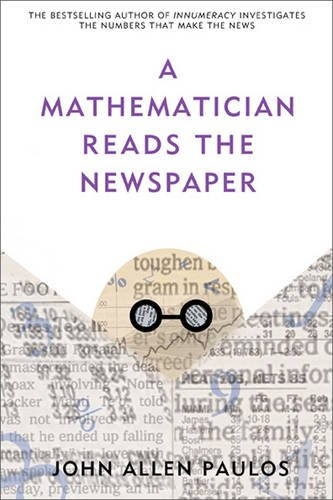 Mathematician Reads the Newspaper  N/A 9780465089994 Front Cover