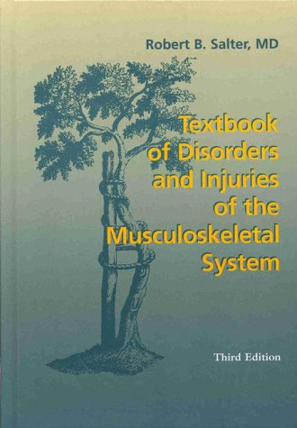 Textbook of Disorders and Injuries of the Musculoskeletal System  3rd 1999 (Revised) edition cover