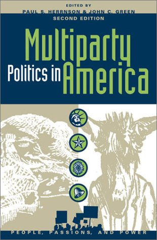 Multiparty Politics in America  2nd 2002 (Revised) 9780742515994 Front Cover