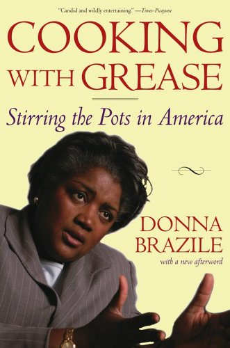 Cooking with Grease Stirring the Pots in America  2005 9780743253994 Front Cover