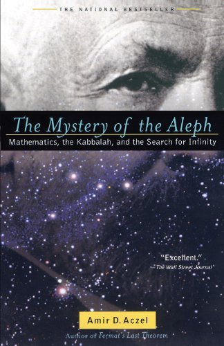 Mystery of the Aleph Mathematics, the Kabbalah, and the Search for Infinity  2001 edition cover