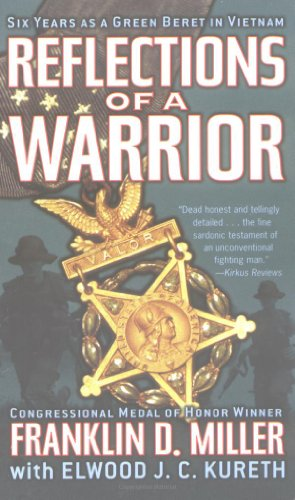 Reflections of a Warrior Six Years as a Green Beret in Vietnam  2003 9780743464994 Front Cover