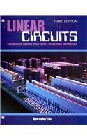 Linear Circuits Time Domain Phasor and Laplace Transform Approaches 3rd 2009 (Revised) edition cover