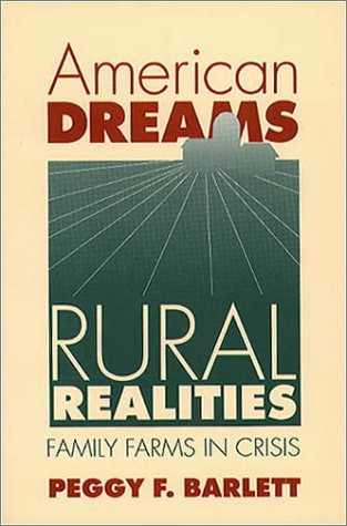 American Dreams, Rural Realities Family Farms in Crisis  1993 edition cover