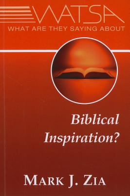 What Are They Saying about Biblical Inspiration?   2011 edition cover