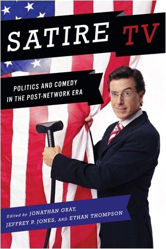 Satire TV Politics and Comedy in the Post-Network Era  2009 edition cover