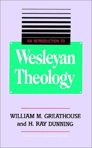 Introduction to Wesleyan Theology N/A edition cover