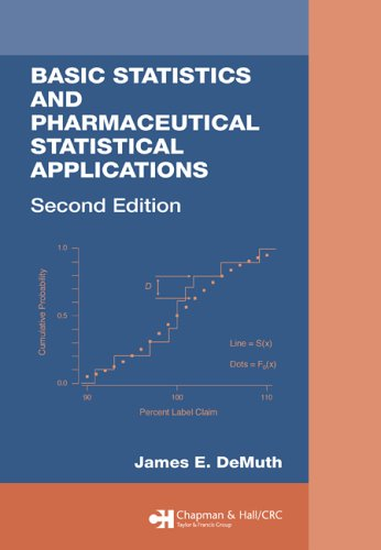 Basic Statistics and Pharmaceutical Statistical Applications, Second Edition  2nd 2006 (Revised) edition cover
