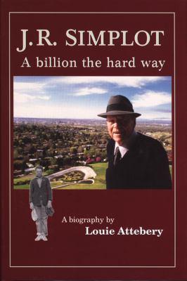 J. R. Simplot A Billion the Hard Way 2nd 2000 (Abridged) edition cover