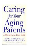 Caring for Your Aging Parents A Planning and Action Guide N/A 9780874777994 Front Cover
