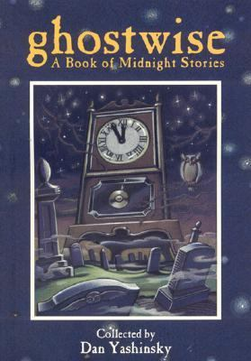 Ghostwise A Book of Midnight Stories N/A 9780874834994 Front Cover