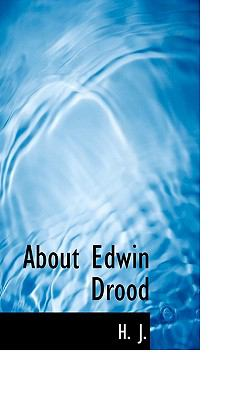 About Edwin Drood  N/A 9781116681994 Front Cover