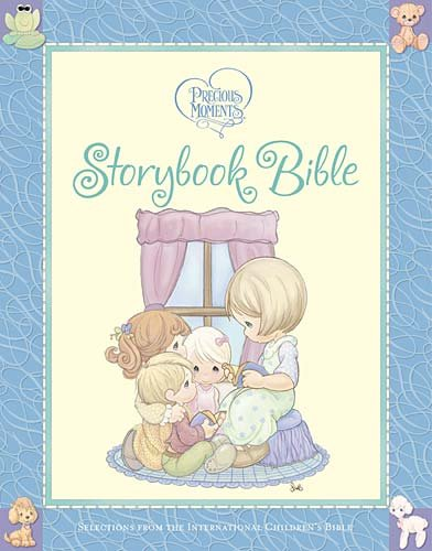 Precious Moments Storybook Bible   2011 9781400315994 Front Cover