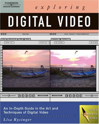 Exploring Digital Video   2005 edition cover