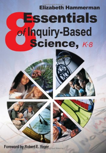 Eight Essentials of Inquiry-Based Science, K-8   2005 edition cover
