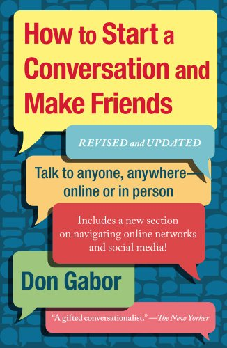 How to Start a Conversation and Make Friends   2011 (Revised) 9781451610994 Front Cover