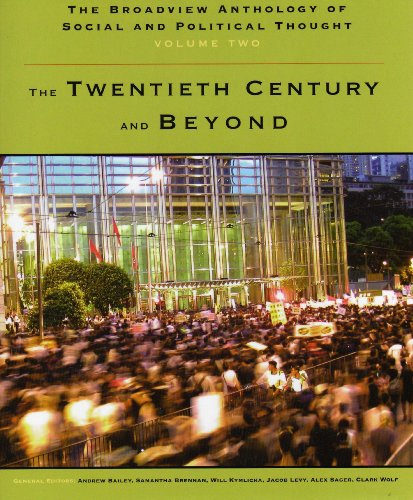 The Broadview Anthology of Social and Political Thought: The Twentieth Century and Beyond  2008 edition cover