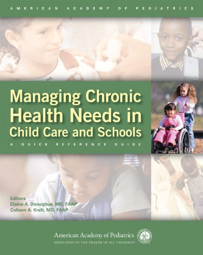Managing Chronic Health Needs in Child Care and Schools A Quick Reference Guide  2009 edition cover
