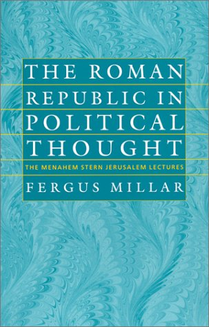 Roman Republic in Political Thought   2002 edition cover
