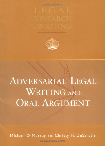 Adversarial Legal Writing and Oral Argument   2006 edition cover
