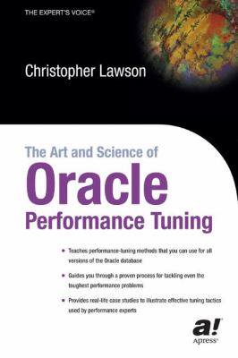 Art and Science of Oracle Performance Tuning   2003 9781590591994 Front Cover