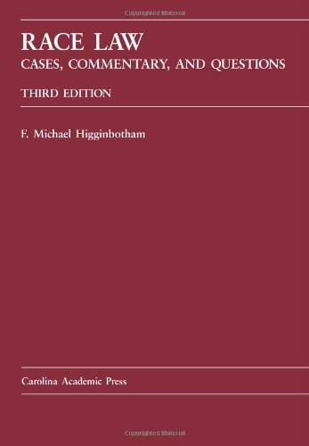 Race Law Cases, Commentary, and Questions 3rd edition cover