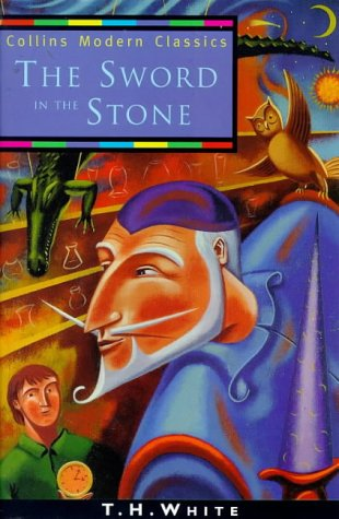 The Sword in the Stone (Collins Modern Classics) N/A edition cover