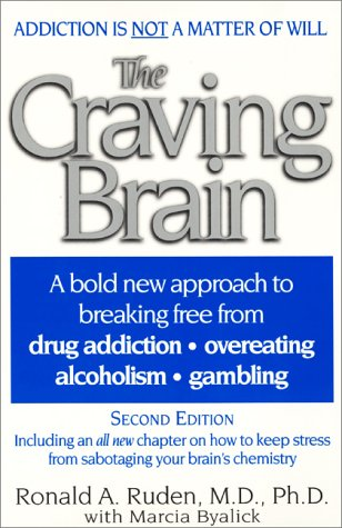 Craving Brain Science, Spirituality and the Road to Recovery 2nd 2000 edition cover