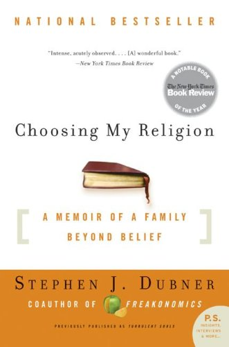Choosing My Religion A Memoir of a Family Beyond Belief N/A edition cover
