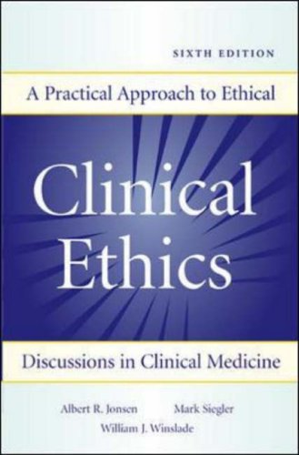 Clinical Ethics A Practical Approach to Ethical Decisions in Clinical Medicine 6th 2006 (Revised) edition cover