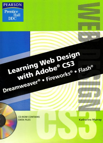 Learning Web Design with Adobe CS3 Dreamweaver, Fireworks, Flash  2009 9780135044995 Front Cover