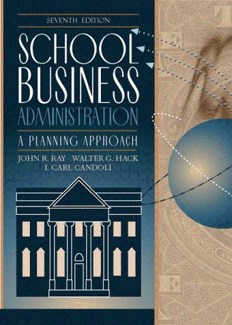 School Business Administration A Planning Approach 7th 2001 9780205321995 Front Cover