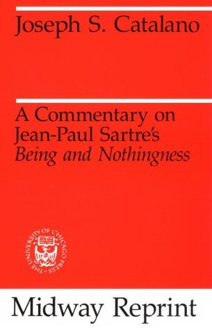 Commentary on Jean-Paul Sartre's Being and Nothingness   1985 (Reprint) edition cover