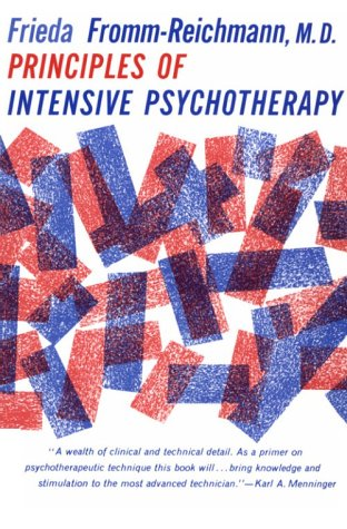 Principles of Intensive Psychotherapy  Reprint edition cover
