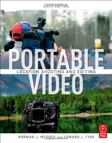 Portable Video News and Field Production 6th 2012 (Revised) edition cover