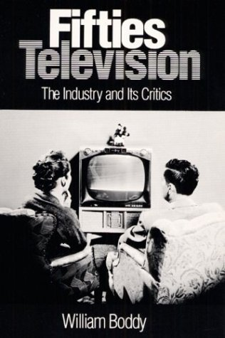 Fifties Television The Industry and Its Critics N/A edition cover