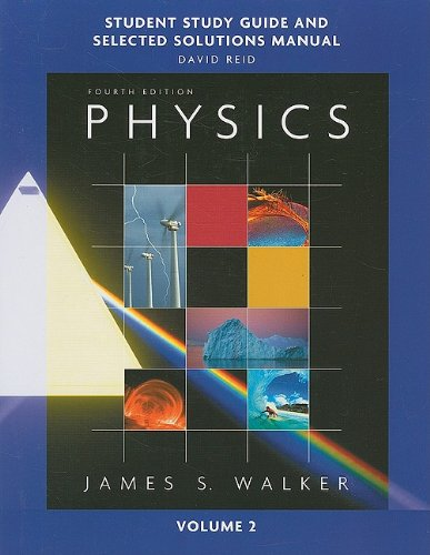 Study Guide and Selected Solutions Manual for Physics, Volume 2  4th 2010 9780321601995 Front Cover