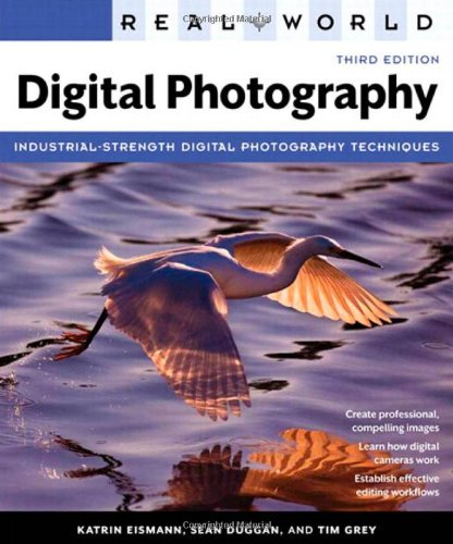 Real World Digital Photography  3rd 2011 (Revised) 9780321700995 Front Cover