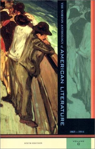 Norton Anthology of American Literature American Literature, 1865-1914 6th 2002 edition cover