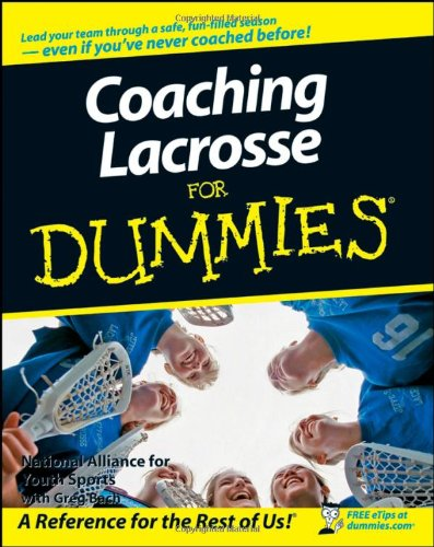 Coaching Lacrosse for Dummies   2008 edition cover