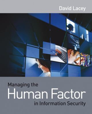 Managing the Human Factor in Information Security How to Win over Staff and Influence Business Managers  2009 9780470721995 Front Cover