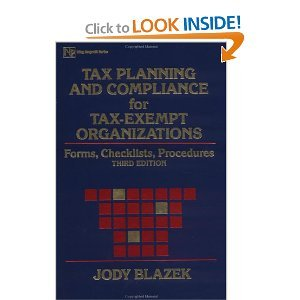 Tax Planning and Compliance for Tax-Exempt Organizations Forms, Checklists and Procedures 2nd 1993 (Revised) 9780471584995 Front Cover