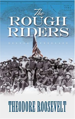 Rough Riders   2006 9780486450995 Front Cover